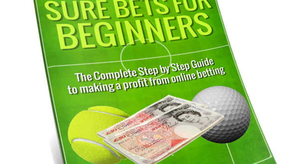 Sure Bets for Beginners!